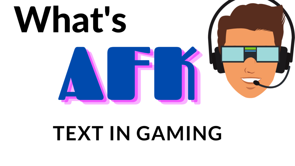 AFK meaning in Text?