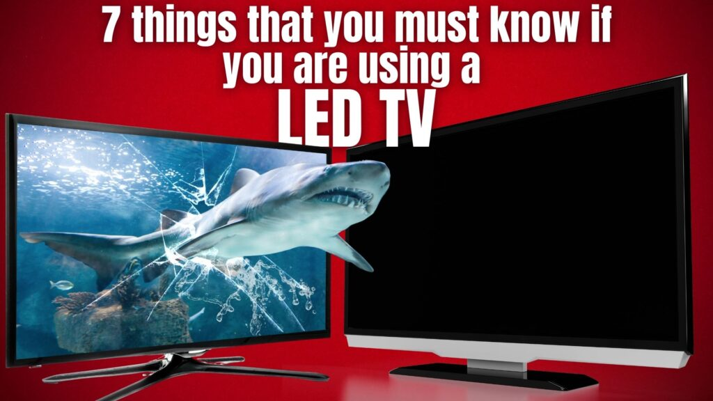 how to increase lifespan of led tv