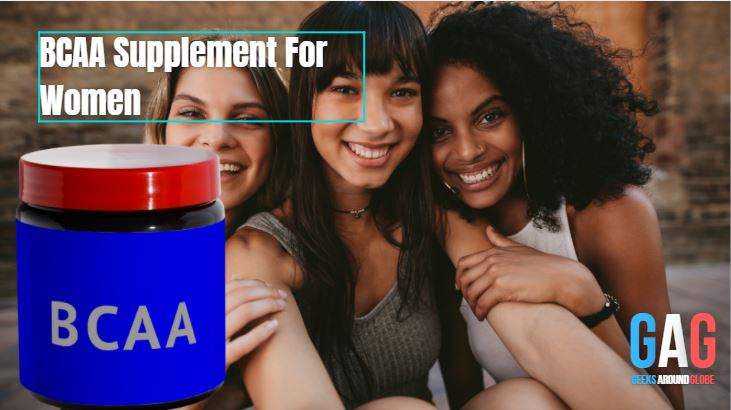 BCAA Supplement For Women