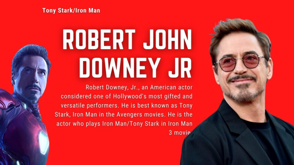 Robert Downey Jr. as Tony Stark / Iron Man