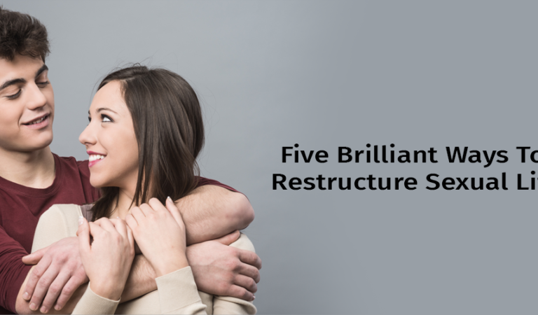 Five brilliant ways to restructure love life