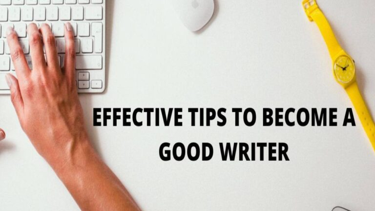 top 10 Tips to Become a Better Writer