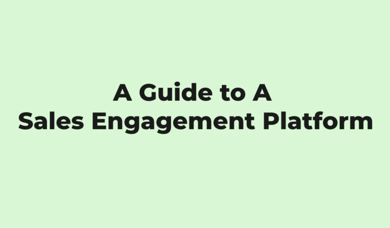 How to Be A Sales Engagement Platform