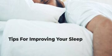 Tips For Improving Your Sleep