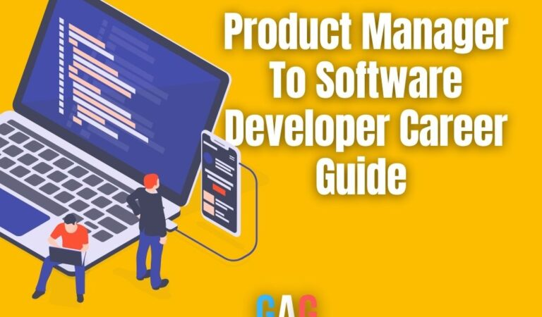 Product Manager To Software Developer Career Guide