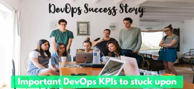 How To Ensure Success Of DevOps Upon Tracking The Most Important DevOps KPIs
