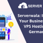 Improve Your Business with VPS Hosting in Germany