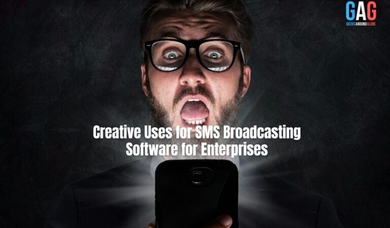 Creative Uses for SMS Broadcasting Software for Enterprises