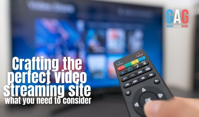 Crafting the perfect video streaming site: what you need to consider
