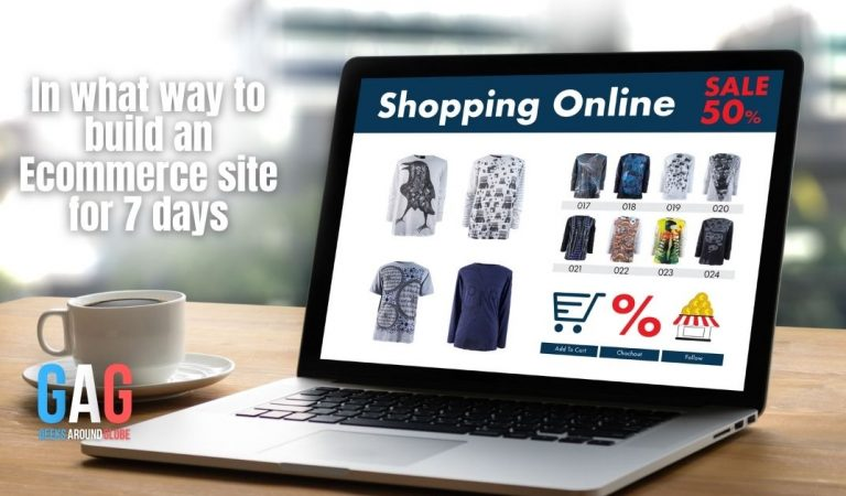 In what way to build an Ecommerce site for 7 days