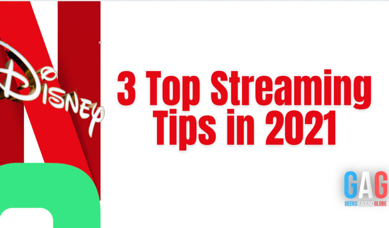 3 Top Streaming Tips in 2021
