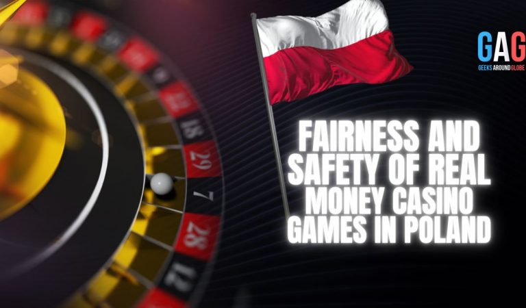 Fairness and Safety of Real-Money Casino Games in Poland