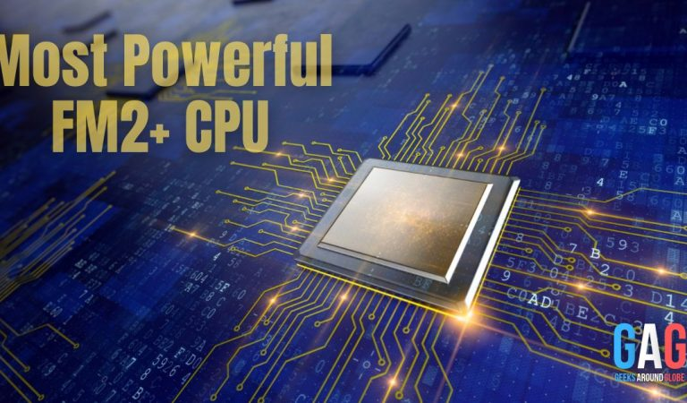 Most Powerful FM2+ CPU