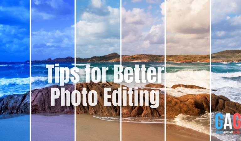 Tips for Better Photo Editing