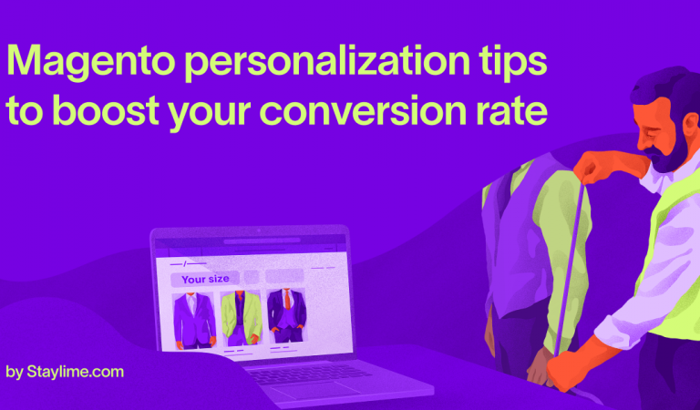 Magento personalization tips to boost your conversion rate