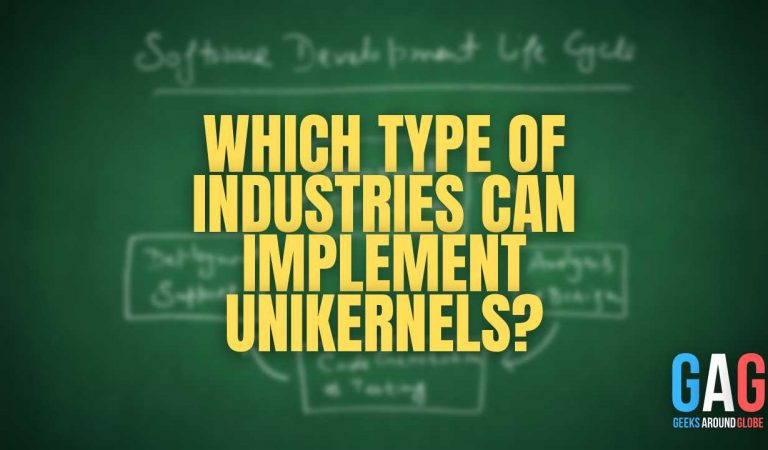 Which type of industries can implement unikernels?