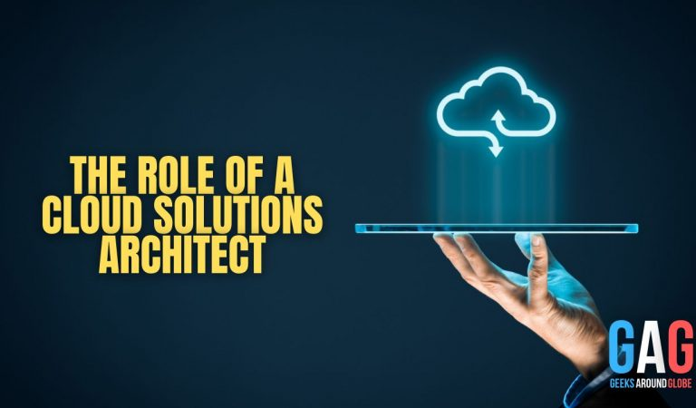 The Role of a Cloud Solutions Architect
