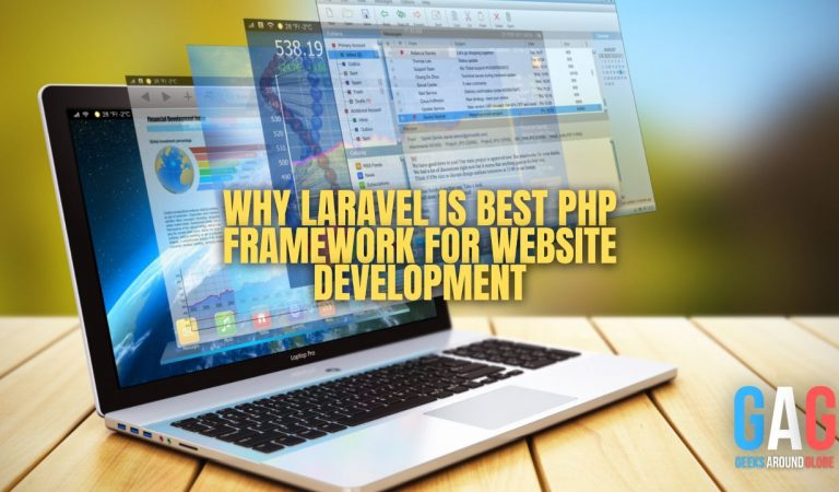 Why Laravel is Best PHP Framework for Website Development