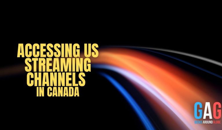 Accessing US streaming channels in Canada