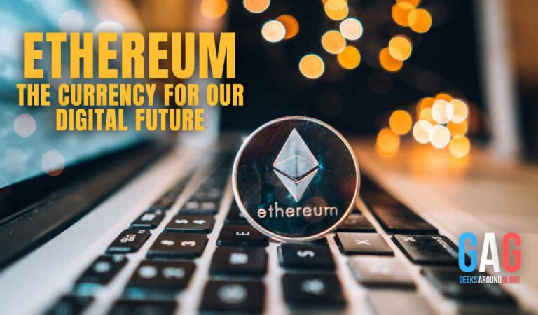 Ethereum: The Currency For Our Digital Future