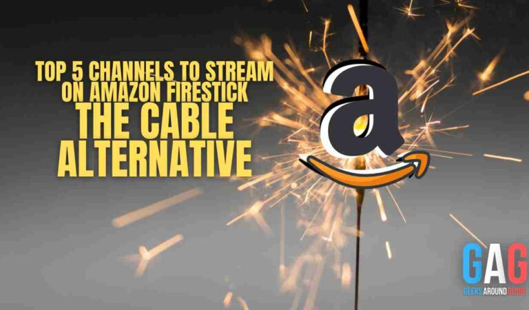 Top 5 Channels to Stream on Amazon Firestick: The Cable Alternative